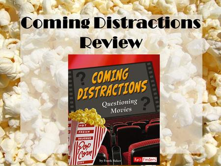 Coming Distractions Review.