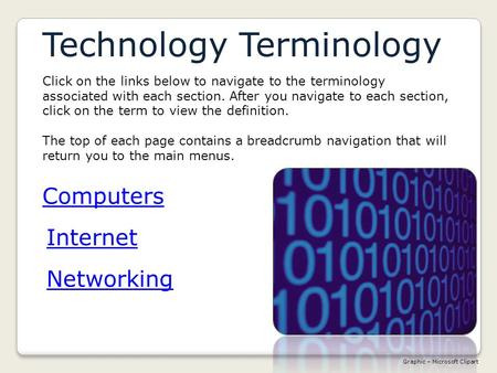Computers Technology Terminology Networking Internet Graphic – Microsoft Clipart Click on the links below to navigate to the terminology associated with.