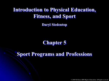 Sport Programs and Professions