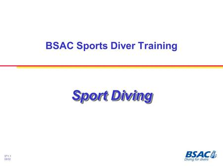 ST1.1 08/02 Sport Diving BSAC Sports Diver Training.