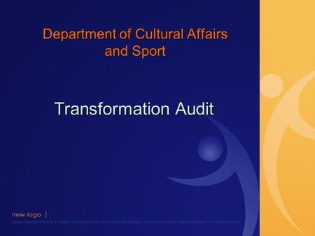Department of Cultural Affairs and Sport Transformation Audit.