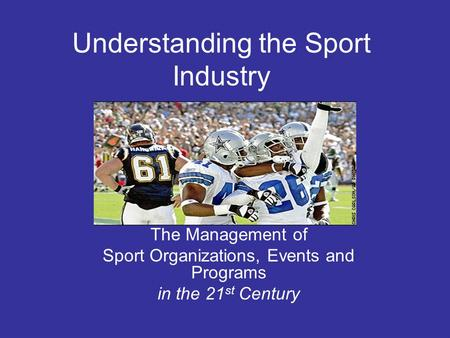 Understanding the Sport Industry