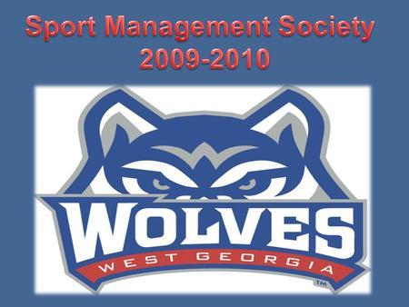 How you Benefit as a SMS Member UWG Howl Towel, and SMS t-shirt (with active membership) Notification when industry guest speakers will be on campus Opportunities.