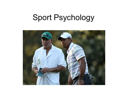 Sport Psychology. Mental Side of Human Performance.