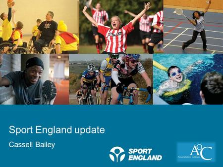 Creating a lifelong sporting habit Sport England update Cassell Bailey.