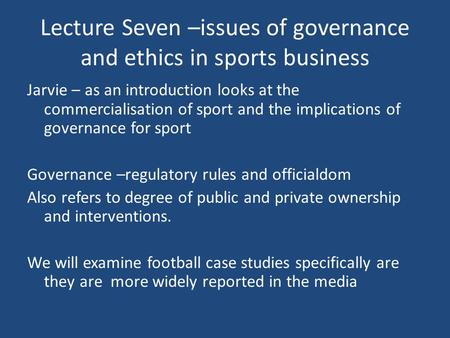 The Ethical Issues Confronting Managers in the Sport Industry