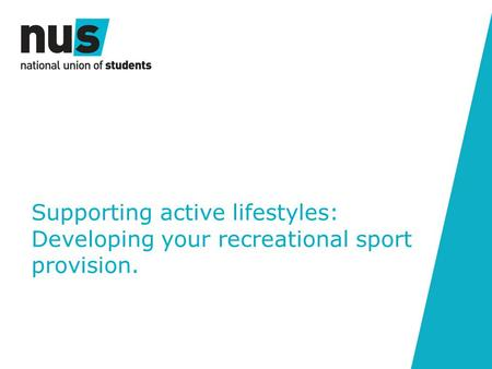 Supporting active lifestyles: Developing your recreational sport provision.