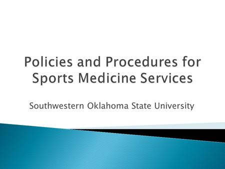 Southwestern Oklahoma State University. Edwin Detweiler, MA, LAT, ATC, PTA Head Athletic Trainer Tammy Steinkraus, Med, LAT, ATC Assistant Athletic Trainer.