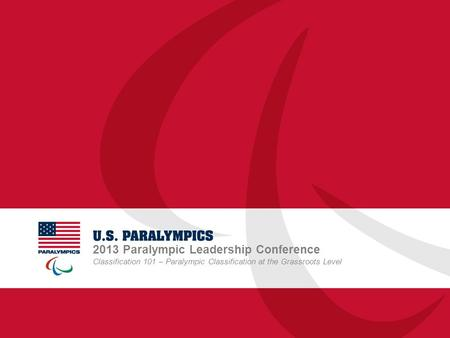 2013 Paralympic Leadership Conference