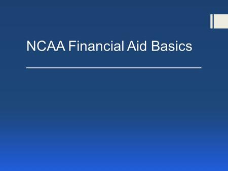 NCAA Financial Aid Basics