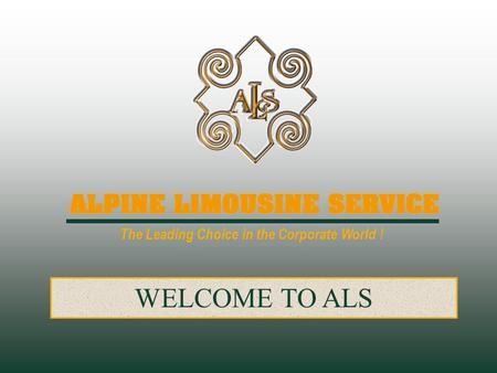 The Leading Choice in the Corporate World ! WELCOME TO ALS.