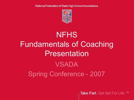 NFHS Fundamentals of Coaching Presentation