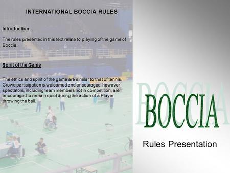 INTERNATIONAL BOCCIA RULES
