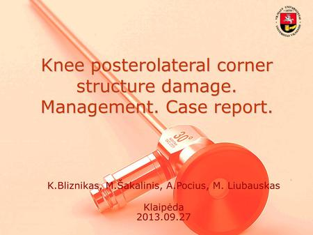 Knee posterolateral corner structure damage. Management. Case report.