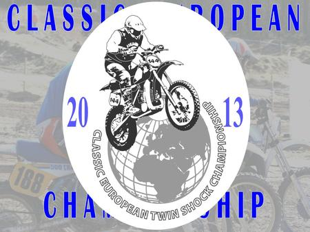 Classic European Twin Shock Championship is an international Championship open for riders with Classic Twin Shock motorbikes. Four events, with three.