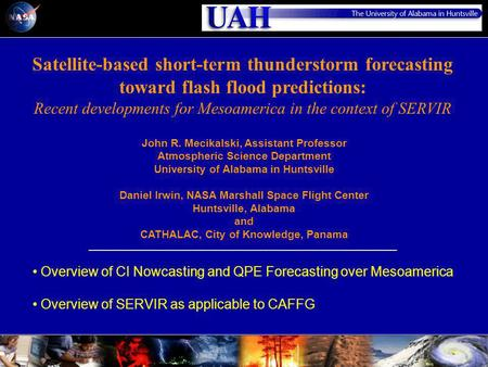 Satellite-based short-term thunderstorm forecasting toward flash flood predictions: Recent developments for Mesoamerica in the context of SERVIR Overview.