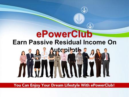 Earn Passive Residual Income On Autopilot!