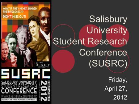 Salisbury University Student Research Conference (SUSRC)