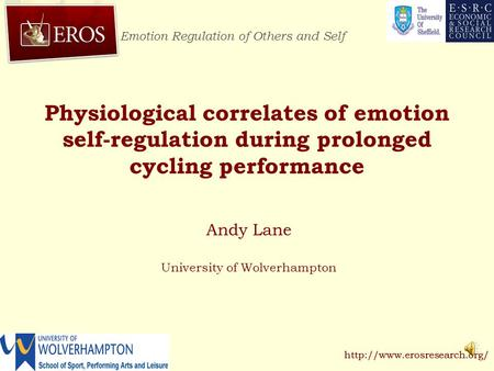 Emotion Regulation of Others and Self  Physiological correlates of emotion self-regulation during prolonged cycling performance.