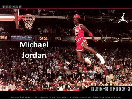 Michael Jordan. Thesis The success in the life and career of Michael Jordan has had an enormous effect on not only the sport of basketball, but Americas.