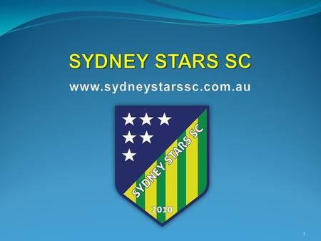 1. 2 What is Sydney Stars SC? Sydney Stars SC is a first step for children and youth who seek to learn soccer and further develop their skills. Relevant.