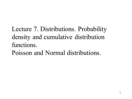 Lecture 7. Distributions