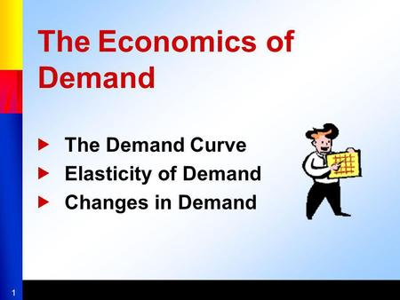 The Economics of Demand