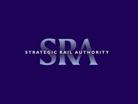 2 Michael Hayes Strategic Rail Authority Transport Modelling Manager SRA Transport Model Development 2004.