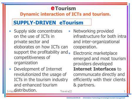 adoption of ict in the tourism Energy optimised ict usage in the the increase in ict usage in the tourism industry also provided by its adoption ict has made tourism a highly.