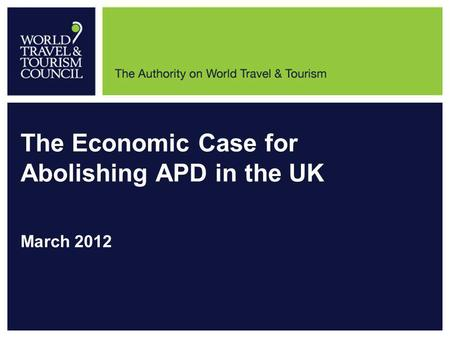 The Economic Case for Abolishing APD in the UK March 2012.