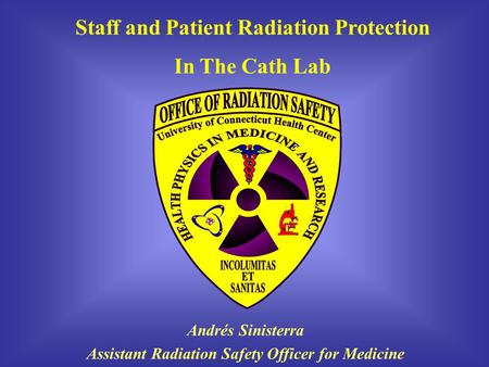 Staff and Patient Radiation Protection In The Cath Lab
