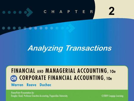 1 2 Analyzing Transactions. 1-2 2-2 2 The T account has a title. The T Account Title 1.