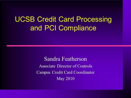 UCSB Credit Card Processing and PCI Compliance