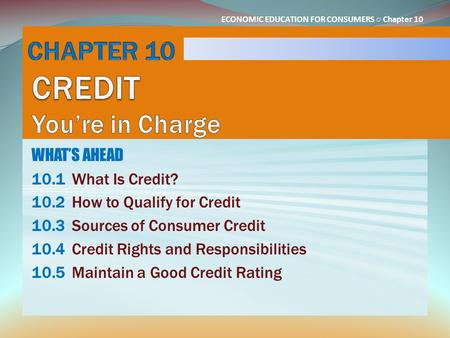 CHAPTER 10 CREDIT You're in Charge
