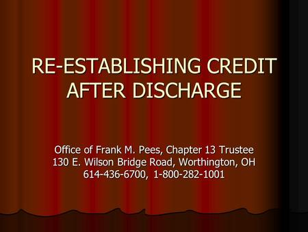 RE-ESTABLISHING CREDIT AFTER DISCHARGE