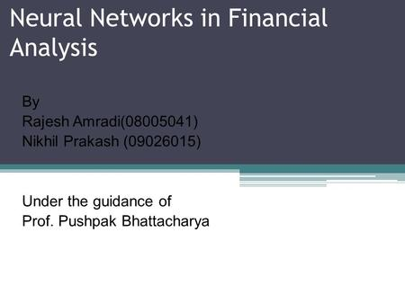 Neural Networks in Financial Analysis