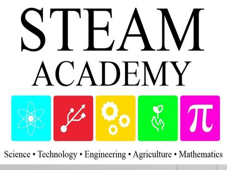 STEAM Academy (Science, Technology, Engineering, Agriculture, and Math)