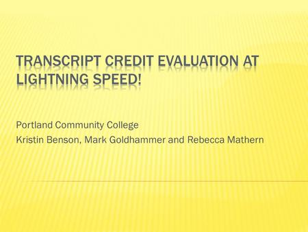 Transcript Credit Evaluation at Lightning Speed!