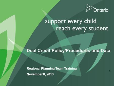 Dual Credit Policy/Procedures and Data Regional Planning Team Training November 8, 2013 1.