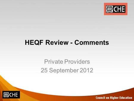 HEQF Review - Comments Private Providers 25 September 2012.