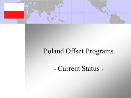 Poland Offset Programs - Current Status -. 2 Mr. Philip (Phil) Georgariou Director, Poland Offset Programs Lockheed Martin Aeronautics Company Local: