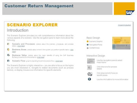 SCENARIO EXPLORER Introduction Basic Design Scenario Graphic Navigation Pane Content Area The Scenario Explorer provides you with comprehensive information.