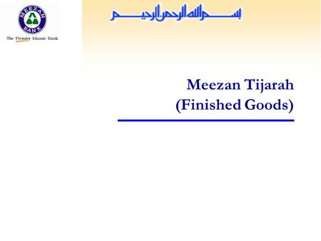 Meezan Tijarah (Finished Goods).