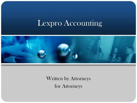 Written by Attorneys for Attorneys