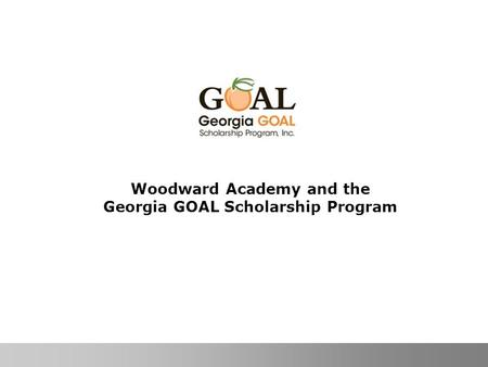 Woodward Academy and the Georgia GOAL Scholarship Program