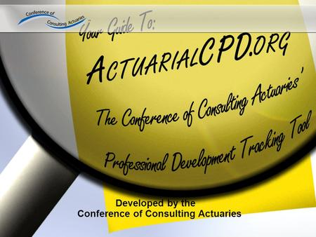 Developed by the Conference of Consulting Actuaries.