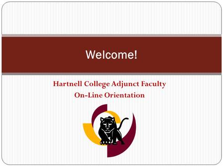 Hartnell College Adjunct Faculty On-Line Orientation