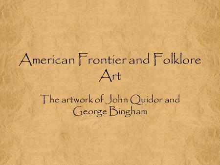 American Frontier and Folklore Art