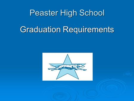 Peaster High School Graduation Requirements. Which Program is Right for You? The Minimum Program is preparing you to go into the Workforce. The Recommended.