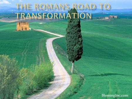 The Romans Road to Transformation